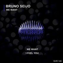 Bruno Seijo - We Want