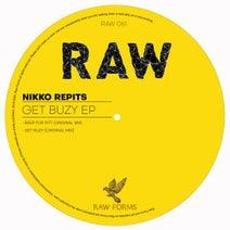 Nikko Repits - Get Buzy EP
