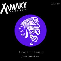 Jose Vilches - Live The House