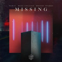 Bright Sparks, Beau Collins, Osrin - Missing