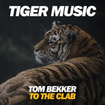 Tom Bekker - To The Clab