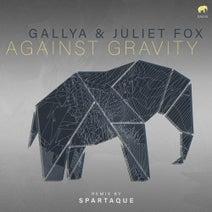 Juliet Fox, Gallya, Spartaque - Against Gravity