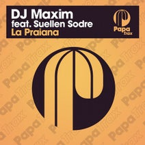 DJ Maxim, Suellen Sodre - La Praiana