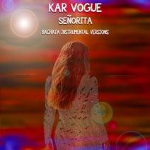 Kar Vogue - Señorita