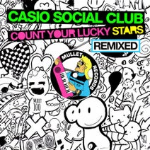 Casio Social Club, Joeblack, Tad Wily, Dragon Suplex, The Diogenes Club - Count Your Lucky Stars Remixed