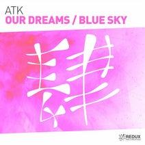 ATK - Our Dreams: Blue Sky