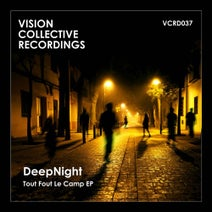 DeepNight, Yan Gordo, Yohan Esprada, Logan Dataspirit - Tout Fout Le Camp EP