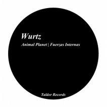Wurtz - Fuerzas Internas -  Animal Planet