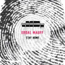 Erdal Mauff - Stay Home
