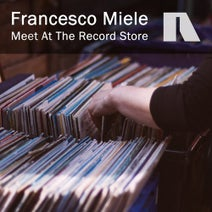 Francesco Miele - Meet At The Record Store