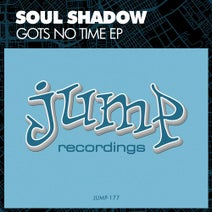 Soul Shadow - Gots No Time EP
