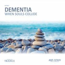 Dementia - When Souls Collide