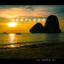 Makka DJ - Restless