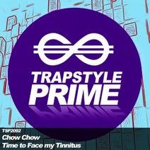 Chow Chow - Time to Face my Tinnitus