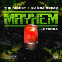 the Kemist, DJ BrainDeaD - Mayhem