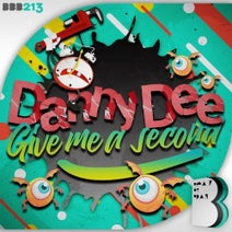 Danny Dee - Give Me A Second