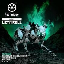 Drumsound & Bassline Smith, Tantrum Desire, No Concept, L Plus - Technique Goes To Let It Roll