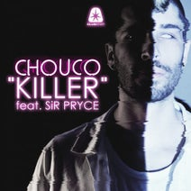 Chouco, Froome, CJ Clementine, J Eickenberg - Killer (feat. Sir Pryce)