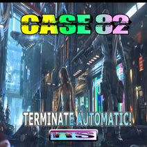 Case 82 - Terminate Automatic!