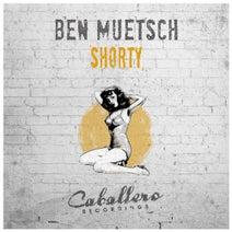 Ben Muetsch - Shorty