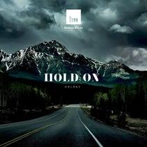 Holrac - Hold On (Original Edit)