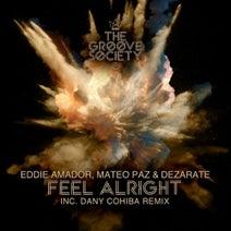Eddie Amador, Dezarate, Mateo Paz, Dany Cohiba - Feel Alright.