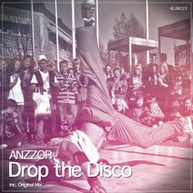 Anzzor - Drop the Disco
