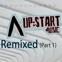 Philly Blunt, Rogue Robots, Crackerz and Jam, D-Funk, Black & Blunt, D-Funk, Valerie M, Beatslappaz, SONEK, MC Manic - Upstart Music Remixed, Pt. 1