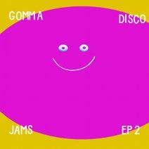 Munk, The Glimmers, Etienne De Crecy, Nancy Whang, Nancy Whang & Etienne de Crecy, GBS, GB's, Shazam, Tristan Da Cunha, Pete Herbert - Gomma Disco Jams EP2