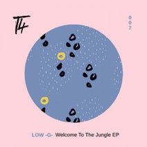 LOW-G - Welcome to the Jungle EP