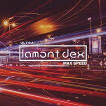 Lamont Dex - Max Speed EP