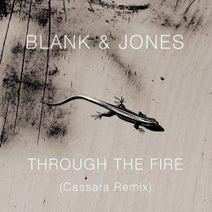Blank & Jones, Cassara - Through the Fire (Cassara Remixes)