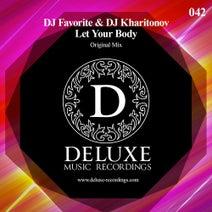 DJ Favorite, DJ Kharitonov - Let Your Body (Official Single)