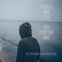 Beat Ballistick, GYSNOIZE, ELISEL, Phillipo Blake - You Painting