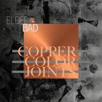 Elbee Bad, Einka, DJ Mieko, Jade Lacoste - Copper Color Joints
