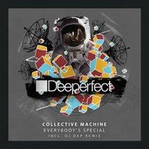 Collective Machine, DJ Dep - Everybody's Special