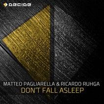 Matteo Pagliarella, Ricardo Ruhga - Don't Fall Asleep
