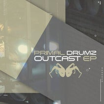 Primal Drumz - Outcast EP