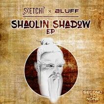 Bluff, Sketchi - Shaolin Shadow EP