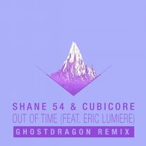 Eric Lumiere, Shane 54, Cubicore, GhostDragon - Out of Time (feat. Eric Lumiere)