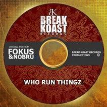 Fokus, Nobru - Who Run Thingz