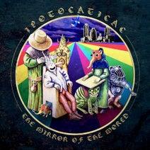 Ipotocaticac, Samyaza, Le Malinard - The Mirror of the World