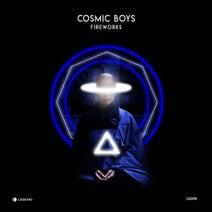 Cosmic Boys - Fireworks