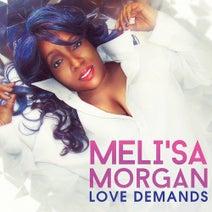 Meli'sa Morgan - Love Demands
