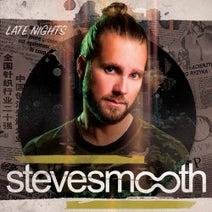Steve Smooth, DJ Bam Bam, Dirty Werk, Tony Arzadon - Late Nights