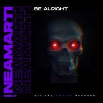 NeaMarti - Be Alright