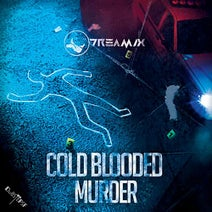 Dreamix - Cold Blooded Murder