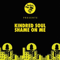 Kindred Soul, Mark Lower, Casual Connection - Shame On Me