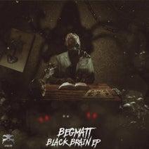 Begmatt - Black Brain EP