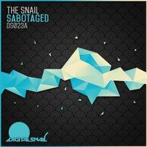 The Snail - Sabotaged